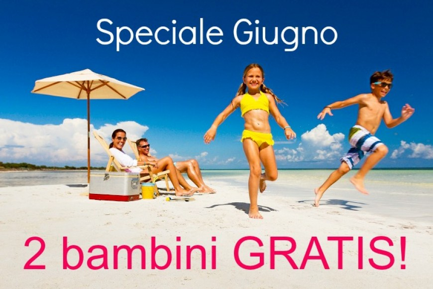 GIUGNO BAMBINI GRATIS!!!!!